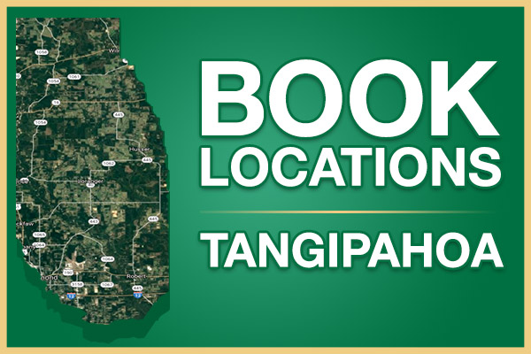 View our Tangipahoa Book Locations